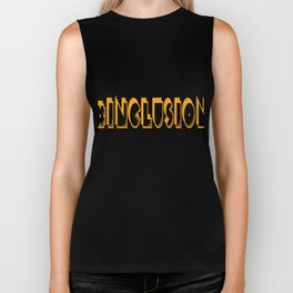 Great for all occassions Inclusion Tee #INCLUSION Biker Tank