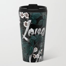 I LOVE YOU Travel Mug