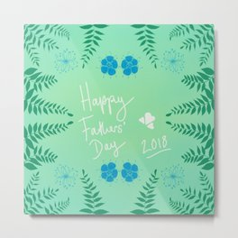 Happy Fathers' Day 2018 Metal Print