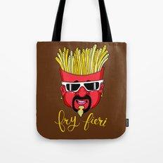 Fry Fieri Tote Bag