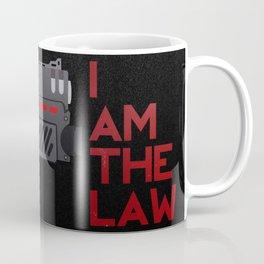 I AM THE LAW Coffee Mug