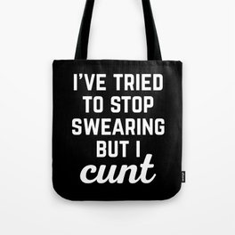 Stop Swearing Funny Quote Tote Bag
