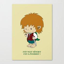 I'm not short, I'm a hobbit Canvas Print