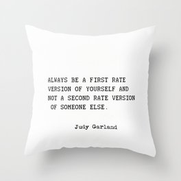 Judy Garland quote Throw Pillow