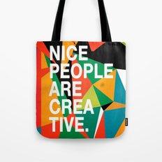 Nice People Are Creative Tote Bag