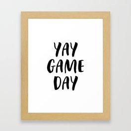 Yay Game Day Football Sports Black Text Framed Art Print
