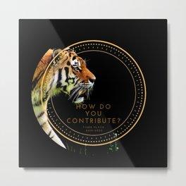 Contributing Tigers Metal Print