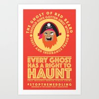 STOP THE MEDDLING - The Ghost of Red Beard Art Print
