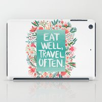 eat iPad Cases featuring Eat Well, Travel Often Bouquet  by Cat Coquillette