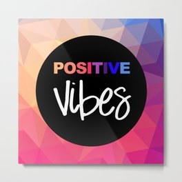 Positive Vibes Bright Colors Print Home Decor Metal Print