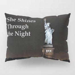 She Shines Through the Night Pillow Sham