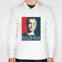 bazinga Hoodies featuring Bazinga Poster by JohnLucke