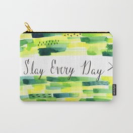 Motivational Quote: Slay Every Day, Slay, Kill it, Inspiration, Crush it. Carry-All Pouch