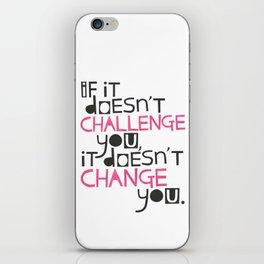 Challenge iPhone Skin