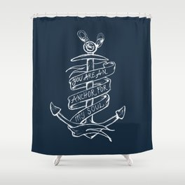 You are an anchor Shower Curtain