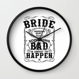 Women's Bachelorette Party Whiskey Bride Bridesmaid Wedding T-Shirts Wall Clock