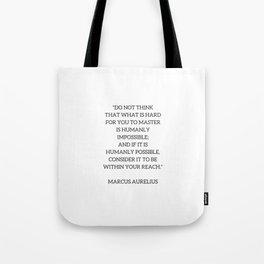 Stoic Philosophy Quote - Marcus Aurelius - MASTERY Tote Bag