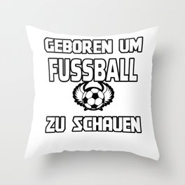 Born to watch football Throw Pillow