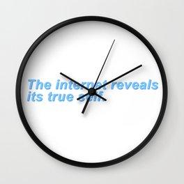 The internet reveals its true self. Wall Clock