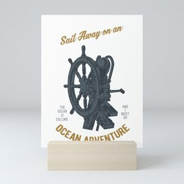 Sail Away on an Helm Ship Travel Cruise Mini Art Print