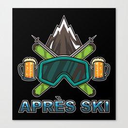 Apres Ski Team - Skiing And Snowboarding Canvas Print