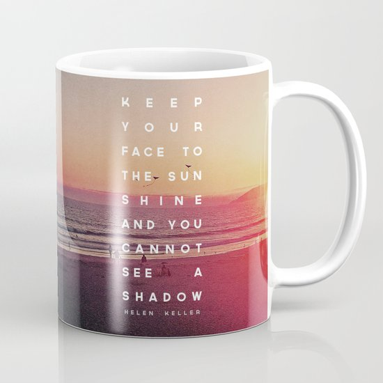 Face to the Sunshine Mug