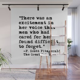 Excitement in her voice ― Fitzgerald quote Wall Mural