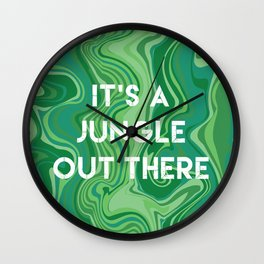 Marbled Pattern - It's A Jungle Out There Wall Clock