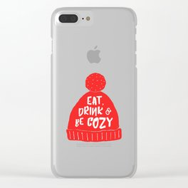 Eat, drink and be cozy Clear iPhone Case
