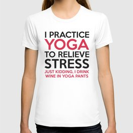 Yoga Pants Funny Quote T-shirt