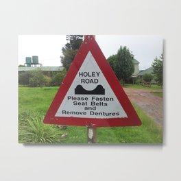Holey Road Metal Print