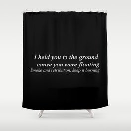 Flume // Smoke & Retribution  Shower Curtain