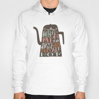 coffe Hoodies featuring COFFE & LOVE by Matthew Taylor Wilson