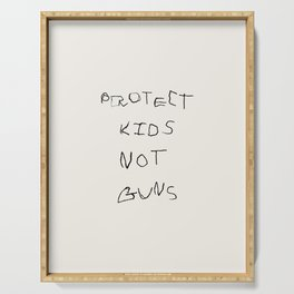 PROTECT KIDS NOT GUNS Serving Tray