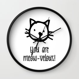 You are Meowvelous Wall Clock