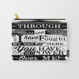 Labyrinth Quote You Have No Power Over Me Carry-All Pouch