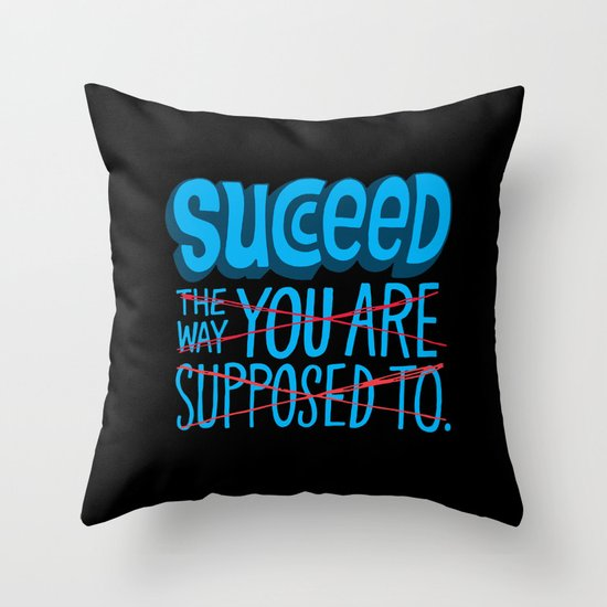 Succeed.  Throw Pillow