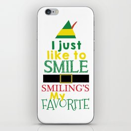 I just like to Smile - Buddy the Elf iPhone Skin