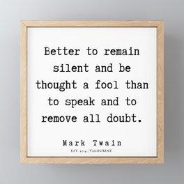 115    | Mark Twain Quotes | 190730b Framed Mini Art Print