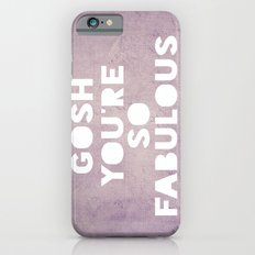 Gosh (Fabulous) Slim Case iPhone 6s