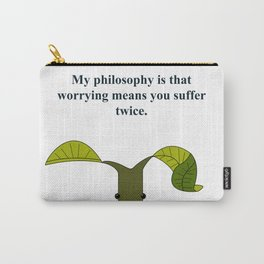 Worrying means you suffer twice Carry-All Pouch