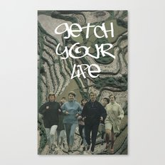 GETCH YOUR LIFE Canvas Print