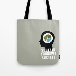 sustain yourself society Tote Bag
