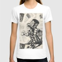 mad hatter T-shirts featuring Mad Hatter by Jordan Renae Arp