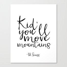 Children Poster Nursery Decor Nursery Wall Art Dr Seuss Quote Printable Art Gift Dr Seuss Quote Kids Canvas Print