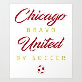 Chicago Bravo Art Print
