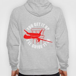 Plane Aircraft Airfield Air Traffic Controller You Get It Up I'll Guide It In Hoody