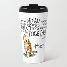 Calvin and Hobbes Dreams Quote Travel Mug