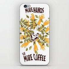 more hands for more coffee iPhone Skin