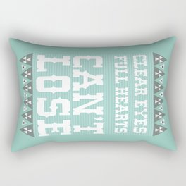Clear Eyes Full Heart Can't Lose Rectangular Pillow
